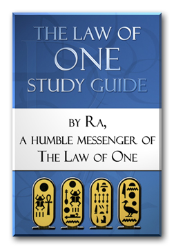 RA MATERIAL / LAW OF ONE STUDY GUIDE