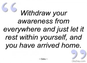 withdraw-your-awareness-from-everywhere