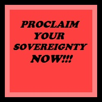 proclaim your sovereignty now