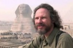 Dr. Robert Schoch: The REAL Age of The Sphinx Revealed