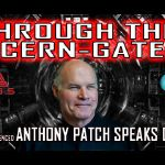 THROUGH THE CERN-GATE! Everything They Dont Want Us To Know About CERN w/Anthony Patch