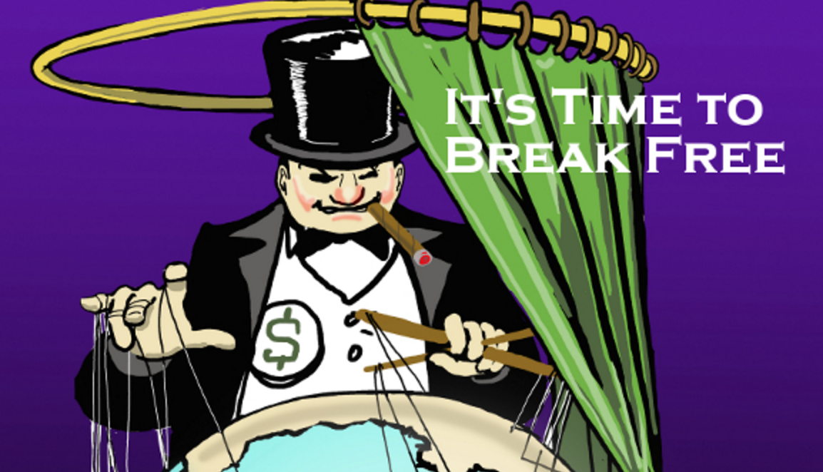 It's Time to Break Free From The Hidden Forces Pulling the Strings. Take the Freedom Pledge!