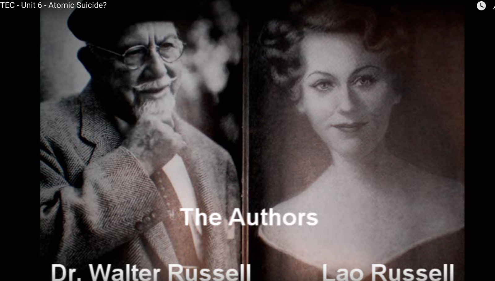 Walter and Lao Russell [VIDEO]