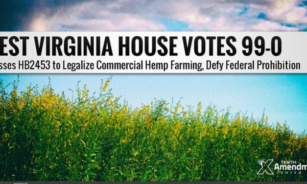 West Virginia House Unanimously Approves Commercial Hemp Farming
