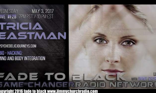 Ep. 652 FADE to BLACK Jimmy Church w/ Tricia Eastman : Bio-Hacking with DMT : LIVE [VIDEO]