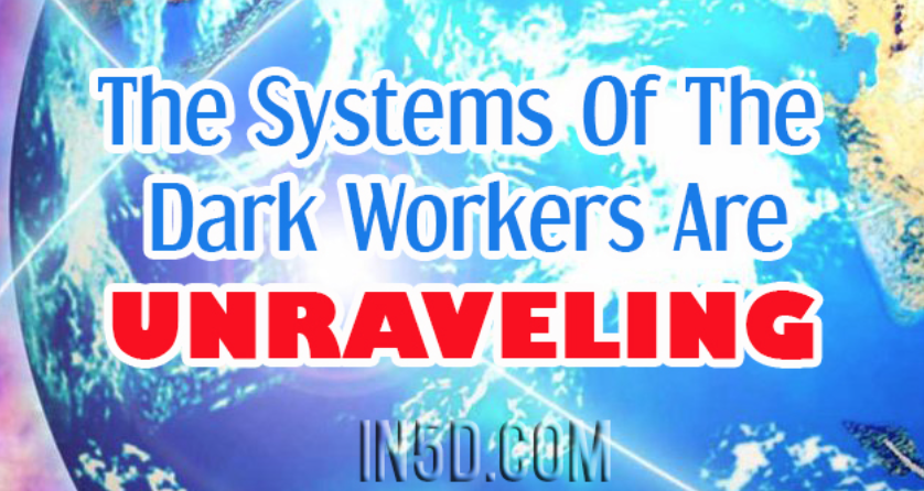 Eric Raines: The Systems Of The Dark Workers Are Unraveling