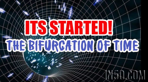 ITS STARTED! The Bifurcation Of Time