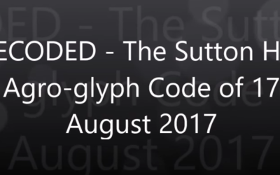 DECODED – The Sutton Hall Agro glyph Code of 17 August 2017 [VIDEO]