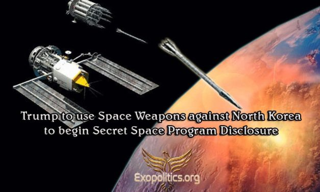 Trump to Use Space Weapons against North Korea to begin Secret Space Program Disclosure