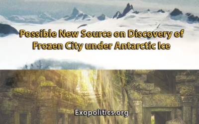 Dr. Michael Salla – Possible New Source on Discovery of Frozen City under Antarctic Ice