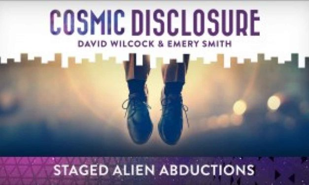 COSMIC DISCLOSURE: STAGED ALIEN ABDUCTIONS