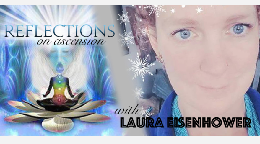 Laura Eisenhower – Ascension Update – February 6, 2018
