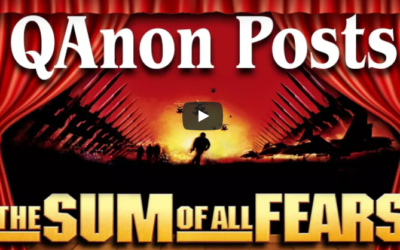 LATEST Q ANON POSTS – SUM OF ALL FEARS – QAnon posts April 30 [VIDEO]
