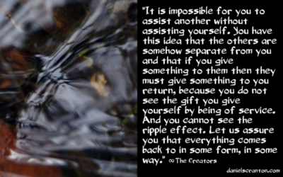 Being of Service Always Serves You ∞The Creators