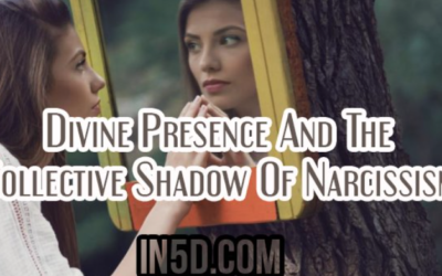 Divine Presence And The Collective Shadow Of Narcissism