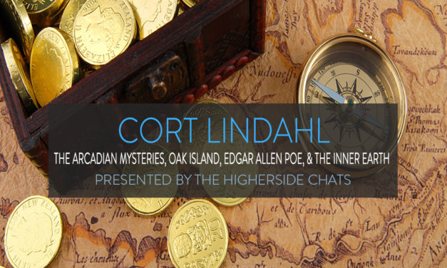 Cort Lindahl | The Arcadian Mysteries, Oak Island, Edgar Allen Poe, & The Inner Earth