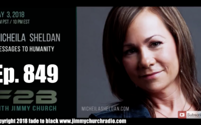 FADE to BLACK Jimmy Church w/ Micheila Sheldan : Channeling Messages to Earth [AUDIO]