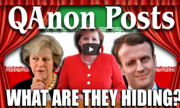New QAnon Posts – May 8th & 9th [VIDEOS]
