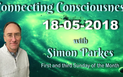 Connecting Consciousness – May 18, 2018 [VIDEO]