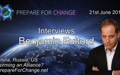 Benjamin Fulford Talks: China, Russia, US Forming an Alliance? Interview June 21, 2018 with Prepare for Change