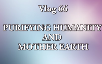Patricia Cota-Robles: PURIFYING HUMANITY AND MOTHER EARTH [VIDEO]