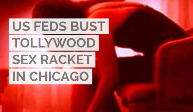 US feds bust Tollywood sex racket in Chicago