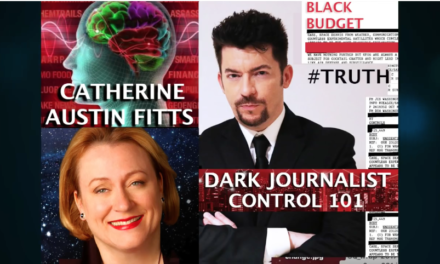 CATHERINE AUSTIN FITTS & DARK JOURNALIST: GLOBAL CONTROL GRID & THE BLACK BUDGET [VIDEO]