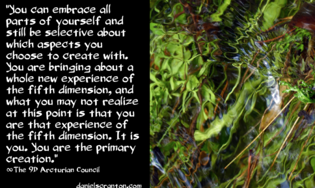 Daniel Scranton Channelling: You Are the Primary Creation ∞The 9th Dimensional Arcturian Council