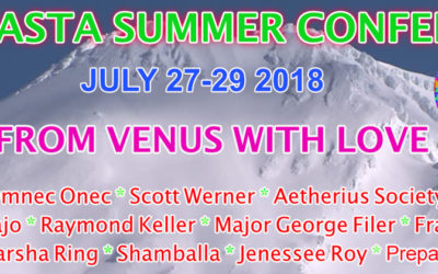 Mt. Shasta Summer Conference 2018 From Venus With Love July 27-29