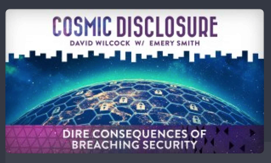 COSMIC DISCLOSURE: DIRE CONSEQUENCES OF BREACHING SECURITY
