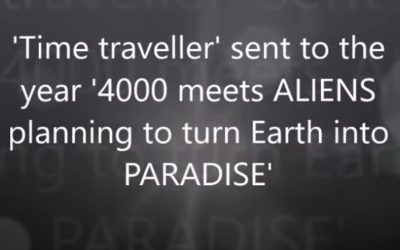 'Time traveller' sent to the year '4000 meets ALIENS planning to turn Earth into PARADISE' [VIDEO]