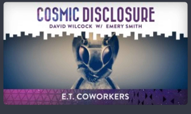 COSMIC DISCLOSURE: E.T. COWORKERS