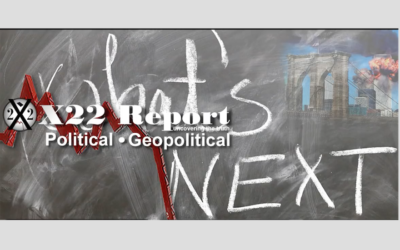 X22 Report: The Deep State Is Surrounded, They Are Preparing Their Next Move [VIDEO]