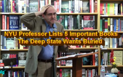 NYU Professor Lists 5 Important Books The Deep State Wants Buried [VIDEO]