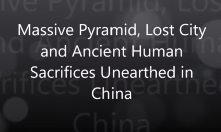 Massive Pyramid, Lost City and Ancient Human Sacrifices Unearthed in China [VIDEO]
