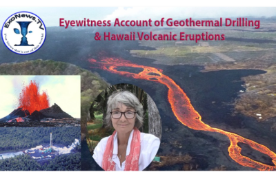 Dr. Michael Salla: Eyewitness Account of Geothermal Drilling & Hawaii Volcanic Eruptions [w/VIDEO]