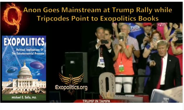Dr. Michael Salla: QAnon Goes Mainstream at Trump Rally while Tripcodes Point to Exopolitics Books