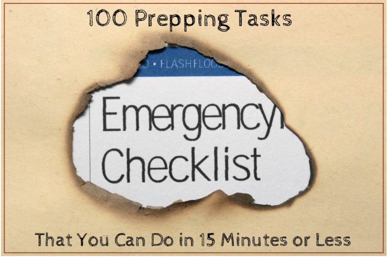 100 Prepping Tasks You Can Do in 15 Minutes or Less