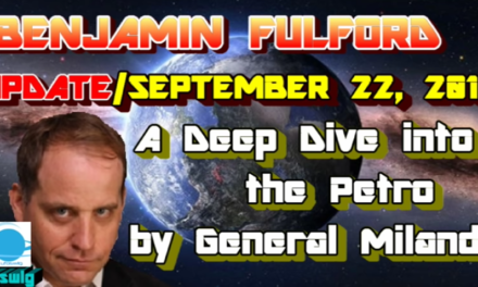 Benjamin Fulford – A Deep Dive into the Petro [VIDEO]
