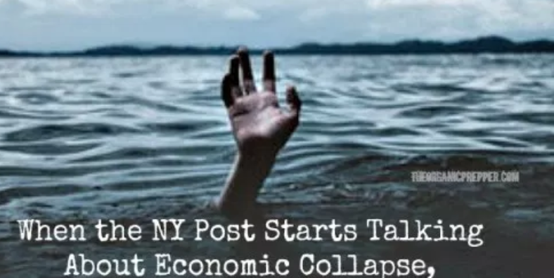 When the NY Post Starts Talking About Economic Collapse, You'd Better Pay Attention