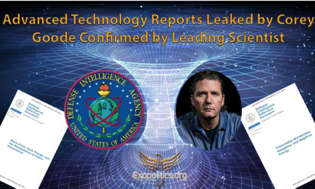 Advanced Technology Reports Leaked by Corey Goode Confirmed by Leading Scientist