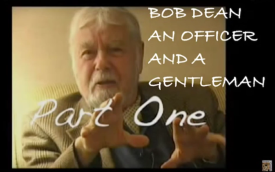 IN HONOR OF BOB DEAN: HIS LIFE AND HIS PASSING [VIDEO]