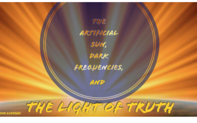 The Artificial Sun, Dark Frequencies, And The Light Of Truth