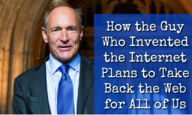 How the Guy Who Invented the Internet Plans to Take Back the Web for All of Us