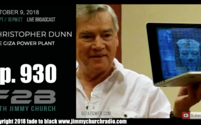 FADE to BLACK Jimmy Church w/ Chris Dunn : The Giza Power Plant [AUDIO]