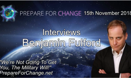 Benjamin Fulford Interview: We're Not Going To Get You, The Military Will! – 15th Nov 2018 [VIDEO]