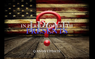 Q Anon – Red Line Crossed? – In Pursuit of Truth Presents [VIDEO]