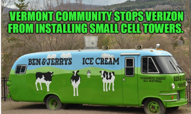 Victory Against Verizon by Angry Vermonters Who Don't Want Small Cell Towers Installed Throughout Their Community