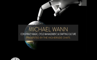 Michael Wann | Conspiracy Magic, Cycle Management, & Crafting Culture [VIDEO]