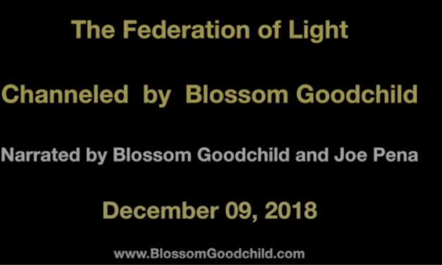 De-Programme This Conditioning – Blossom Goodchild & the Federation of Light – December 09, 2018 [VIDEO]